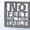 Light grey felt coasters x 4 - 'no-feet-on-the-table' by Touchee Feelee