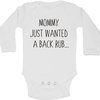 Mommy just wanted a back rub baby grow by BTSN Design (Pty)LTD