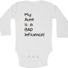My aunt is a bad influence baby grow by BTSN Design (Pty)LTD
