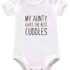 My Aunty gives the best cuddles baby grow by BTSN Design (Pty)LTD