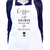 Coffee is the anwser, who cares what the question is, Unisex white kitchen apron, Full black bib apron, Gift idea, Baking white apron. by Toast Stationery