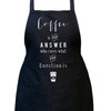 Coffee is the anwser, who cares what the question is, Unisex black kitchen apron, Full black bib apron, Gift idea, Baking black apron. by Toast Stationery