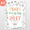 Yay Every Day 2017 A3 Calendar Planner by Fathima's Studio
