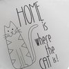 Home is where the cat is simple by Pillow Talk
