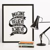 Imagine. Believe. Achieve, Printable Quote by Call It Magic Designs