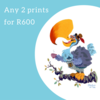 Any 2 limited edition prints for R600 by Terrapin and Toad