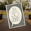 """I'm so sorry"" card by Tatjana Buisson Design/ Illustration"