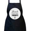 Black Kitchen Apron with Colour Design - Think Positive Thoughts by Toast Stationery