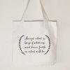 Accept what is, let go of what was, and have faith in what will be, Canvas tote bag, Inspirational quote tote, ladies rustic tote bag by Toast Stationery