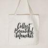 Collect beautiful moments, Cotton canvas tote bag, Inspirational tote bag, Ladies tote bag by Toast Stationery