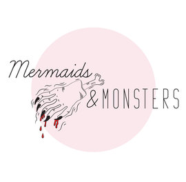 Mermaids & Monsters
