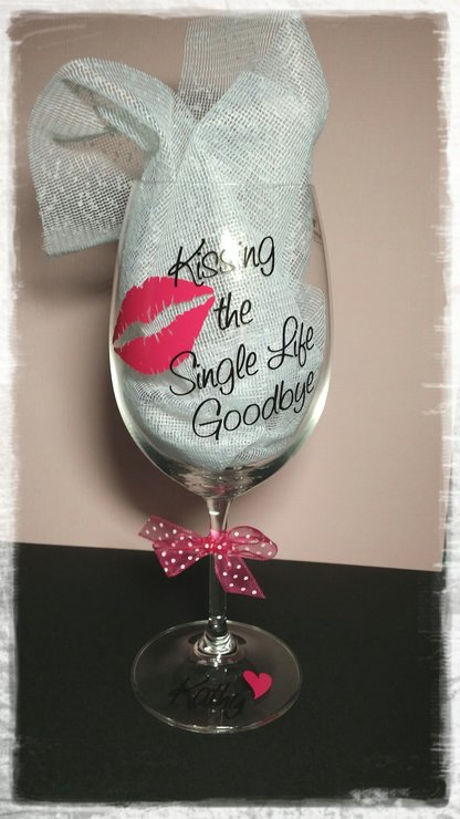 Kissing the single life goodbye Glass by Glitter Bug SA