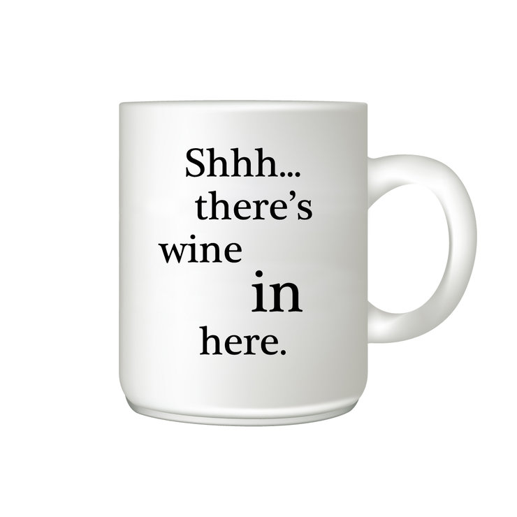 Coffee Mug - Shhh... there's wine in here by The Gift Factory