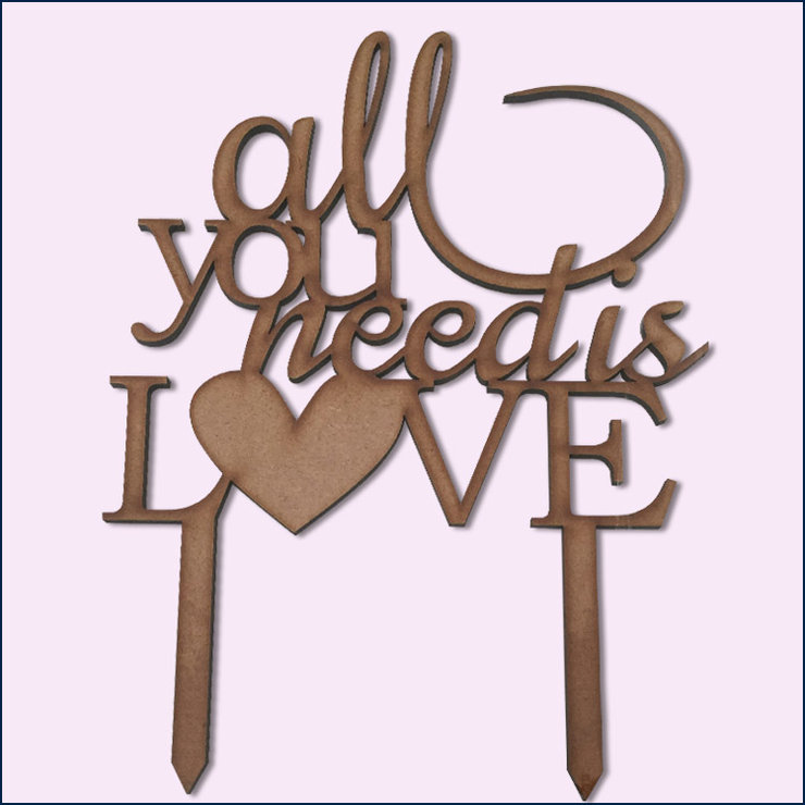 All you need is Love cake topper (wood or acrylic) by Polkadot Box
