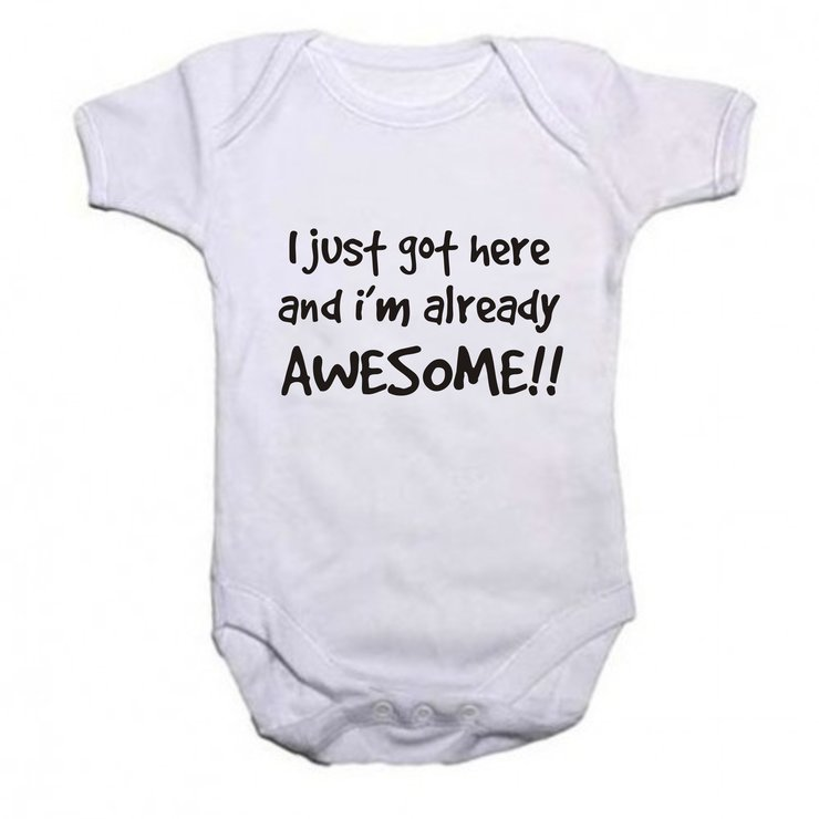 I just got here and i'm already awesome baby grow by Qtees Africa (Pty)Ltd