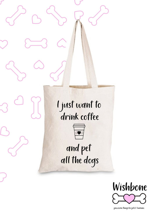 Wishbone Cotton eco tote bag with fun slogan dog dogmom pet coffee by Love & Sparkles