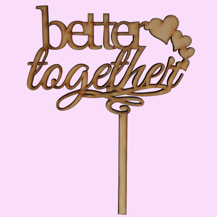 Better Together Wedding Cake Topper (Wood or Acrylic) by Polkadot Box