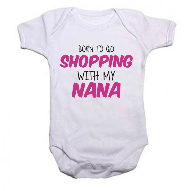 Born to go shopping with my Nana by Qtees Africa (Pty)Ltd