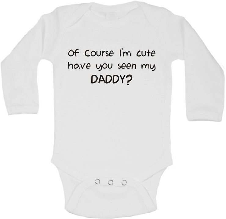 Of course i'm cute, have you seen my daddy baby grow by BTSN Design (Pty)LTD