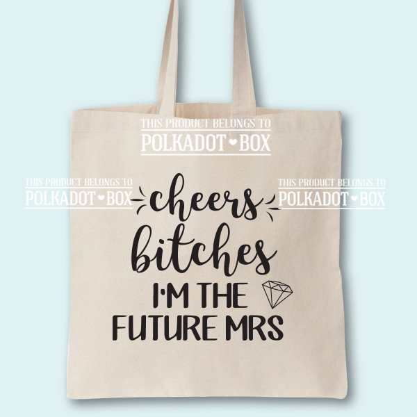 Cheers Bitches Wedding Tote Bag by Polkadot Box