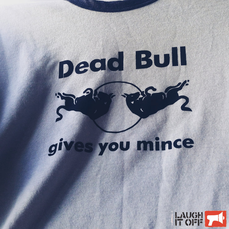 Dead Bull by Laugh it Off