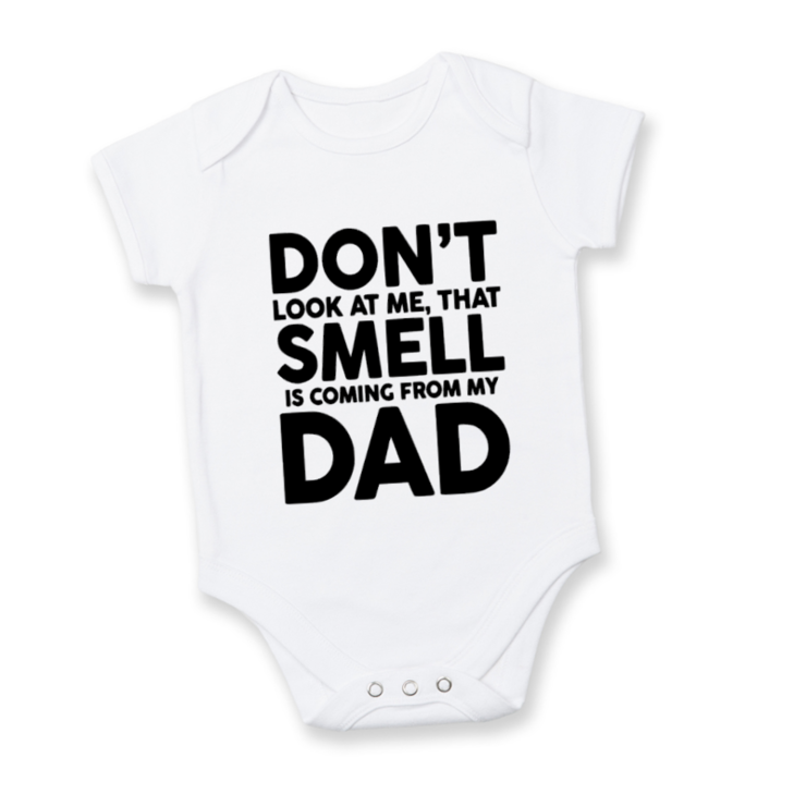Don't look at me that SMELL is coming from my DAD baby onesie/  Baby Shower / Baby Gift / Funny baby grow  by Little Lion Cub Boutique