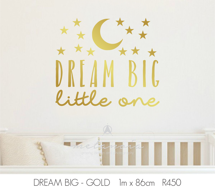Dream big gold vinyl decal for nursery by Metanoia Graphic Design