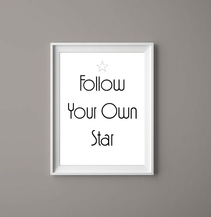 Follow Your Own Star - Motivation Printable Art Print by  ImPrintable | Art