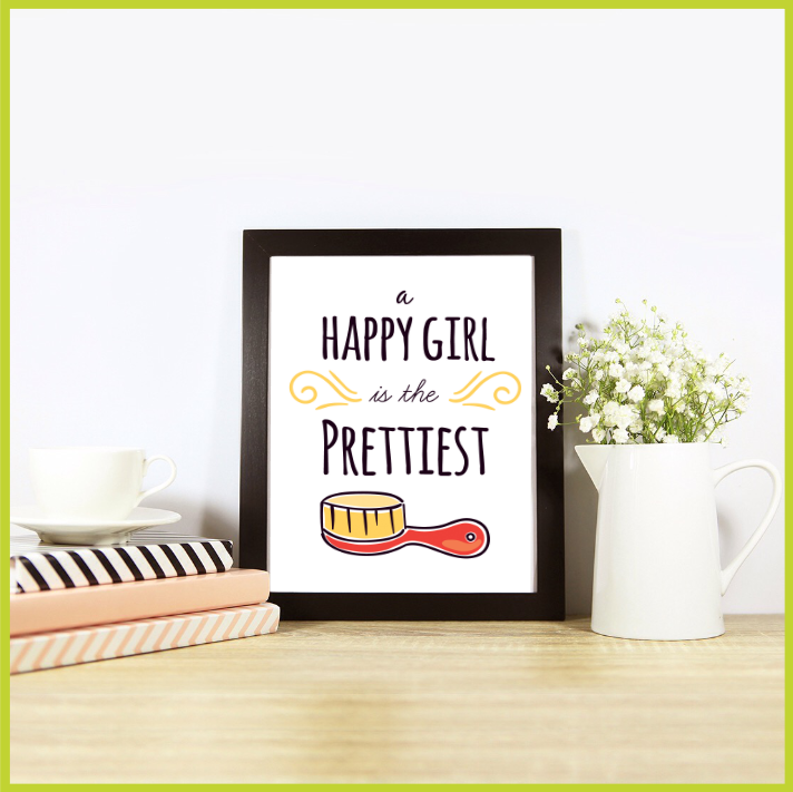 A Happy Girl is the Prettiest Posters/Prints/Wall Art by The Art of Creativity Studio