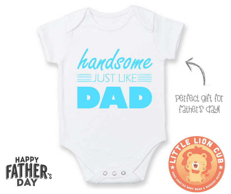 Handsome Just Like Dad Onesie Funny Baby Grow Father S