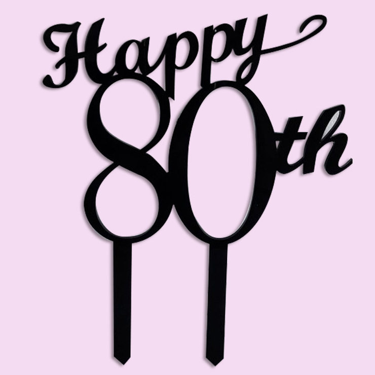 Happy 80th Birthday Cake Topper Wood Or Acrylic By Polkadot Box