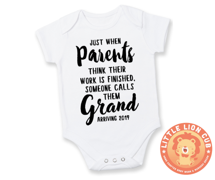 Just when PARENTS think their work is fnished someone calls then GRAND/BABY ANNOUNCEMENT/PREGNANCY REVEAL onesie - Baby Grow - Baby bodyvest - Unisex - cute onesie - Baby Announcement Idea - Pregnancy Reveal  by Little Lion Cub Studio