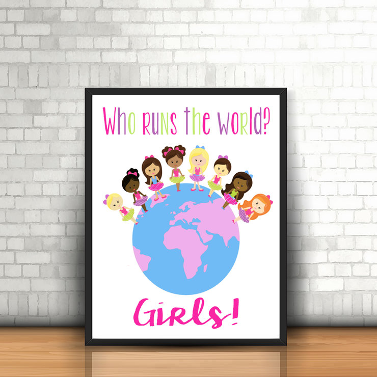 Girls Bedroom Print | Who Run the World? Girls |  Wall Art  | Digital Printable | Inspirational Quote by EyePop Designs