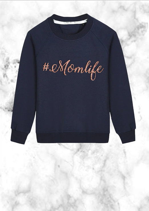 Mom Life Sweat top rose gold Mothers day gift  by Love & Sparkles