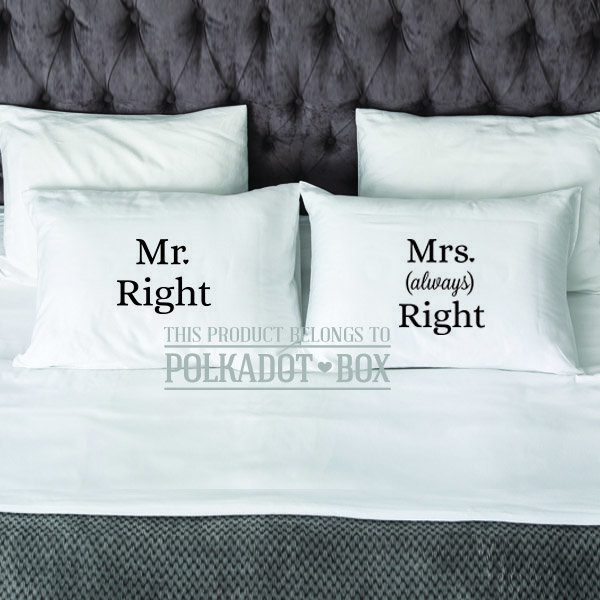 Mr Right Mrs Always Right Pillowcase set of 2 by Polkadot Box