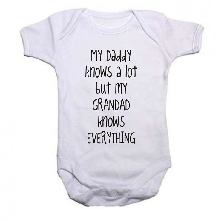 My Daddy knows a lot, but my Grandad knows Everything baby grow by Qtees Africa (Pty)Ltd