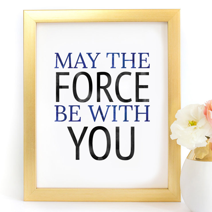 May the force be with you Star wars Digital Printable Art Print by Paper Ponies Boutique