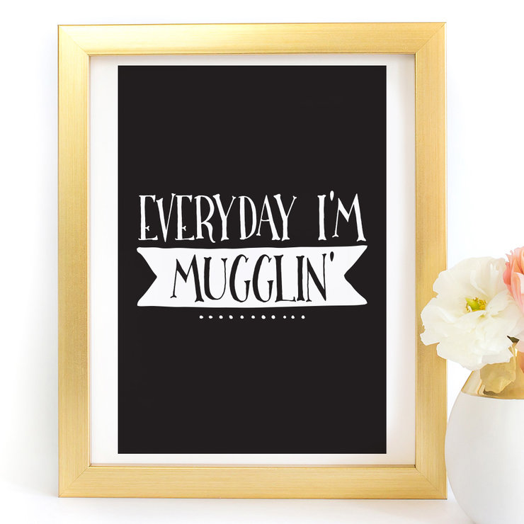 Everyday I'm Mugglin Harry Potter Digital Printable Art Print by Paper Ponies Boutique