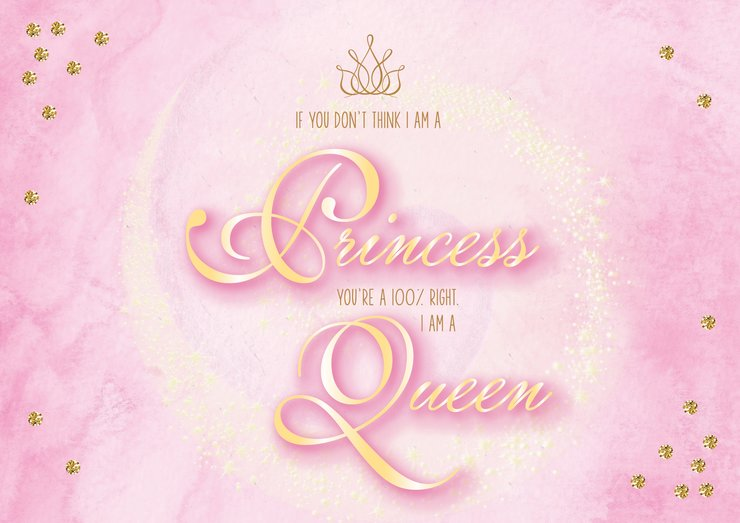 Princess Queen Quote by The Sparkling Star