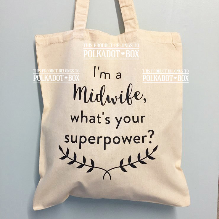 Midwife Superpower Tote Bag by Polkadot Box