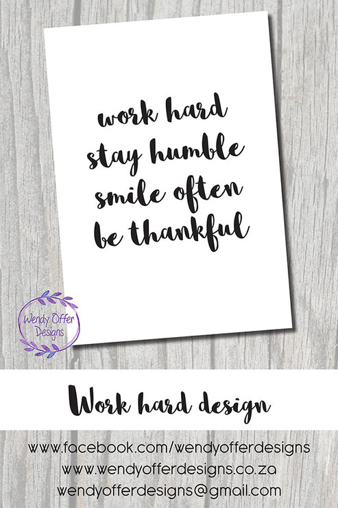 Work Hard Digital Wall Art Design by Wendy Offer Designs