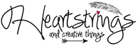 Heartstrings and Creative Things